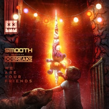 Smooth - We Are Your Friends