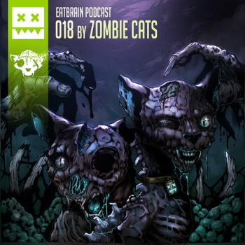 Eatbrain Podcast 018 by Zombie Cats