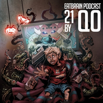 Eatbrain Podcast 021 by Qo