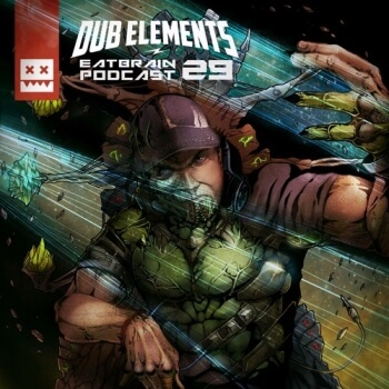 Eatbrain Podcast 029 by Dub Elements