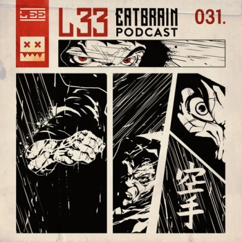 Eatbrain Podcast 031 by L 33