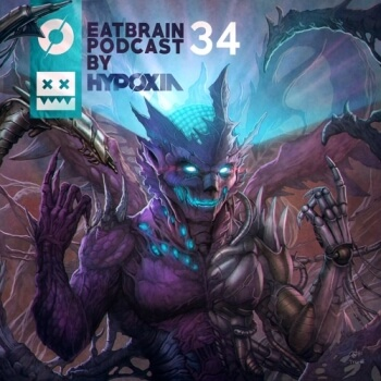 Eatbrain Podcast 034 by Hypoxia
