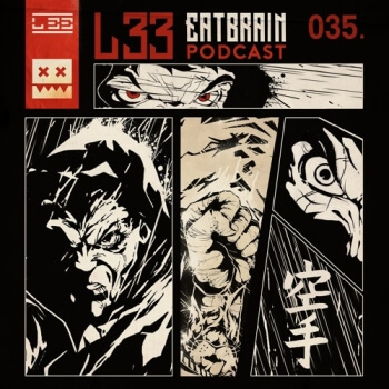 Eatbrain Podcast 035 by L 33