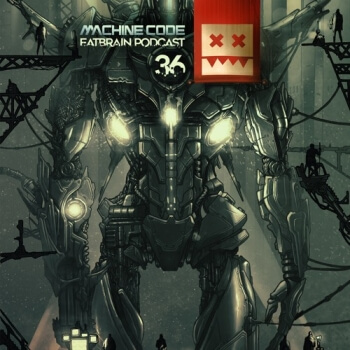 Eatbrain Podcast 036 by MachineCode
