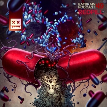Eatbrain Podcast 049 by Redpill