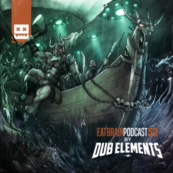 Eatbrain Podcast 052 by Dub Elements