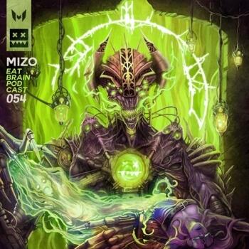 Eatbrain Podcast 054 by Mizo