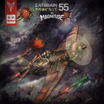 Eatbrain Podcast 055 by Magnetude