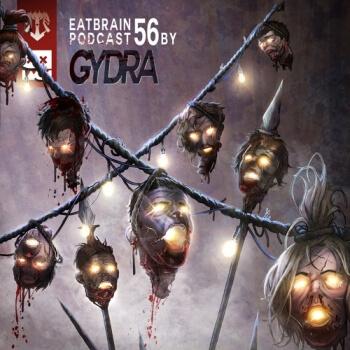 Eatbrain Podcast 056 by Gydra