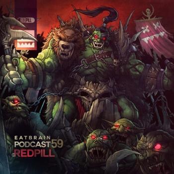 Eatbrain Podcast 059 by RedPill