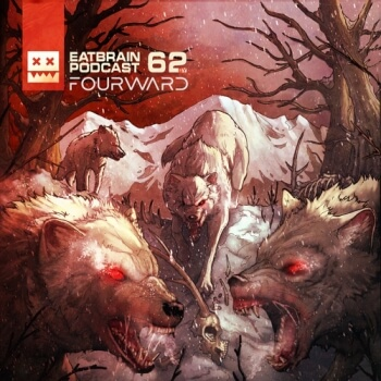 Eatbrain Podcast 062 by Fourward