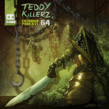 Eatbrain Podcast 064 by Teddy Killerz