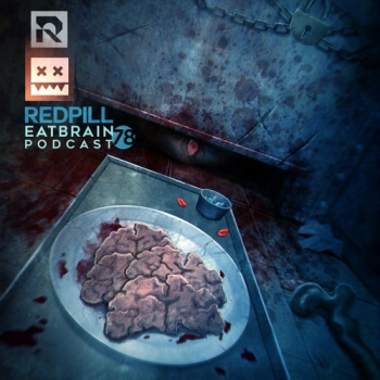 Eatbrain Podcast 078 by Redpill