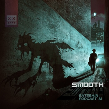 Eatbrain Podcast 088 by Smooth
