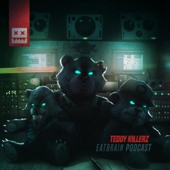 Eatbrain Podcast 092 by Teddy Killerz