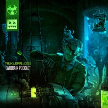 Eatbrain Podcast 096 by Nuklear & Kritix