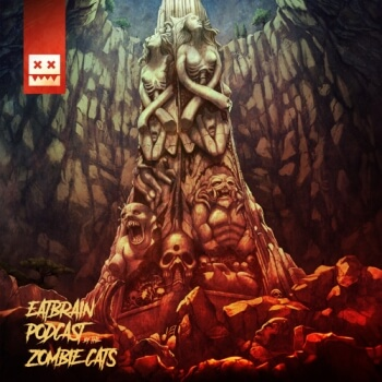 Eatbrain Podcast 099 by Zombie Cats