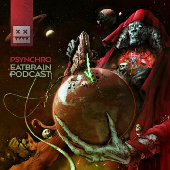 Eatbrain Podcast 108 by Psynchro