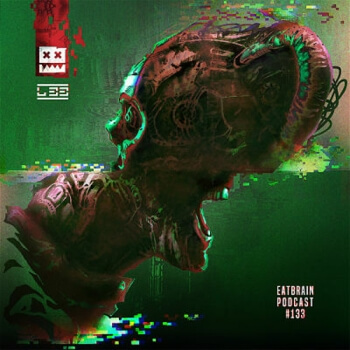 Eatbrain Podcast 133 by L 33