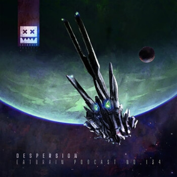 Eatbrain Podcast 134 by Despersion